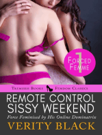 Remote Control Sissy Weekend