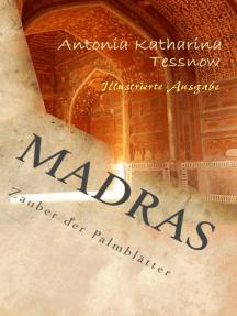 Madras: Zauber der Palmblätter
