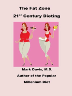 The Fat Zone 21st Century Dieting