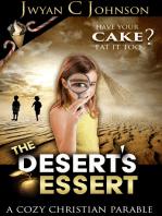 The Desert's Dessert