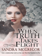 When Truth Takes Flight