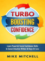 Turbo Boosting Confidence Learn Powerful Social Confidence Skills In Social Situation Within 30 Days Or Less