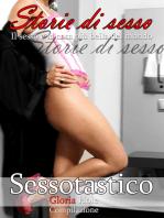Sessotastico - Racconti erotici - romanzo erotico