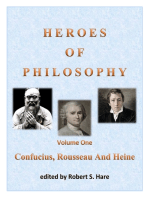 Heroes Of Philosophy, Volume One, Confucius, Rousseau And Heine
