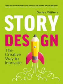 Story Design: The Creative Way to Innovate