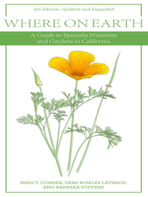 Where on Earth, 5th Edition: A Guide to Specialty Nurseries and Gardens in California