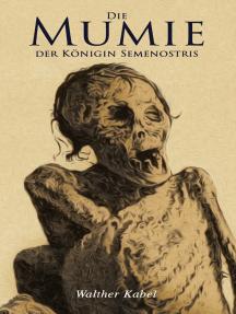 Die Mumie der Königin Semenostris