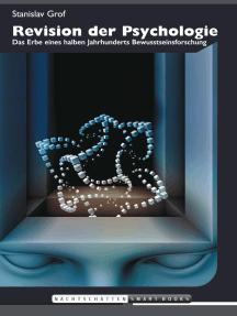 Revision der Psychologie: Das Erbe eines halben Jahrhunderts Bewusstseinsforschung