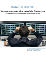 Voyage au coeur des marchés financiers: 45 minutes pour devenir un investisseur averti