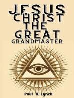 Jesus Christ the Great Grand Master