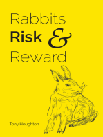 Rabbits Risk & Reward