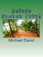 Before Banana Patch