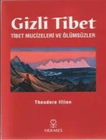 Gizli Tibet-Tibet Mucizeleri ve Ölümsüzler