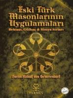 Eski Türk Masonlarının Uygulamaları