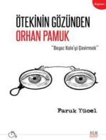 Ötekinin Gözünden Orhan Pamuk