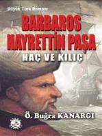 Barbaros Hayrettin Paşa Haç ve Kılıç