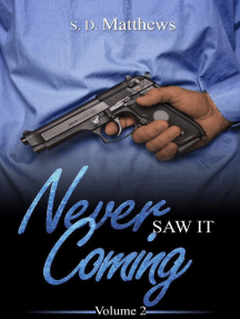 Never Saw It Coming - Volume 2