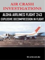 Air Crash Investigations - Aloha Airlines Flight 243 - Explosive Decompression in Flight