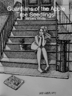 Guardians of the Apple Tree Seedlings