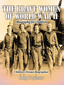 The Brave Women of World War II - Biography for Children | Children's Women Biographies