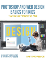 Photoshop and Web Design Basics for Kids - Technology Book for Kids   Children's Computer & Technology Books