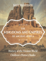 The Kingdoms and Empires of Ancient Africa - History of the Ancient World | Children's History Books