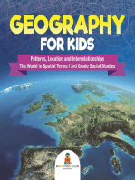 Geography for Kids - Patterns, Location and Interrelationships | The World in Spatial Terms | 3rd Grade Social Studies