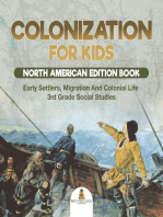 Colonization for Kids - North American Edition Book | Early Settlers, Migration And Colonial Life | 3rd Grade Social Studies