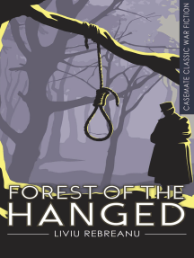 Forest of the Hanged: A Novel