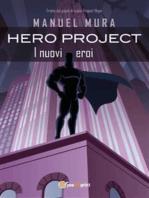 Hero Project - I nuovi eroi