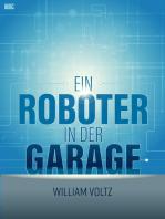 Ein Roboter in der Garage