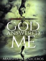 God Answered Me