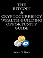 The Bitcoin & Cryptocurrency Wealth-Building Opportunity Guide