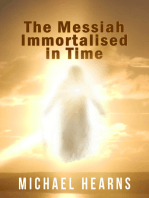 The Messiah Immortalised in Time