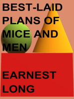 Best-Laid Plans of Mice and Men