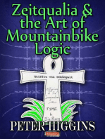Zeitqualia & the Art of Mountainbike Logic