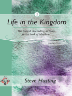 Life in the Kingdom, book 1