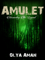 Amulet ~ Unraveling the Legend