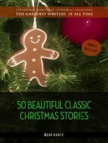 50 Beautiful Classic Christmas Stories