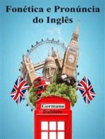Fonética e Pronúncia do Inglês