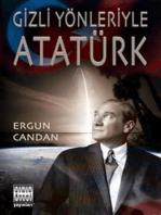 Gizli Yönleriyle Atatürk