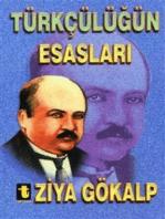 Türkçülüğün Esasları