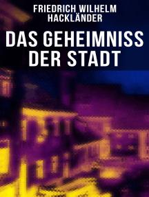 Das Geheimniss der Stadt: Gangster-Krimi aus dem Geldfälscher Milieu