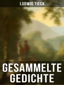 Gesammelte Gedichte von Ludwig Tieck
