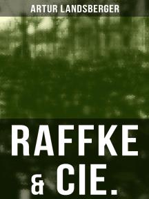 Raffke & Cie.: Eine Gesellschaftssatire