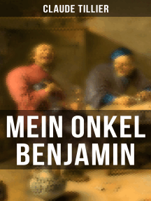 Mein Onkel Benjamin: Eine turbulente Komödie