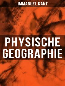 Physische Geographie: Mathematische Vorkenntnisse und die allgemeine Beschreibung der Meere und des Landes