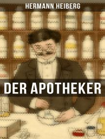 Der Apotheker: Die Geschichte einer Zwangsheirat
