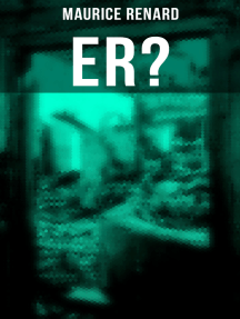 Er?: The Ultimate Gothic Romance Mystery and One of the First Locked-Room Crime Mysteries