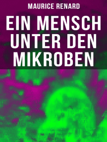 Ein Mensch unter den Mikroben: One of the First Locked-Room Mystery Crime Novel Featuring the Young Journalist and Amateur Detective Joseph Rouletabille